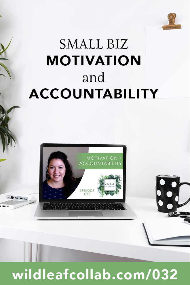 small business motivation and accountability | Launch Your Biz