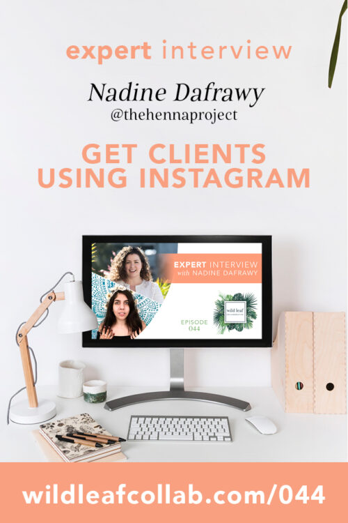 Use Instagram to Get Clients, with Nadine Dafrawy