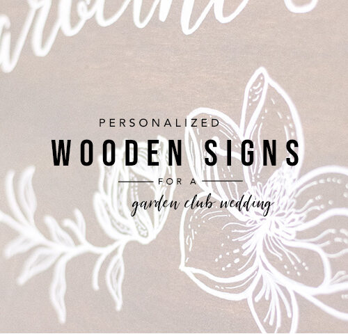 Garden Club Wedding Signs | Tallahassee Designer