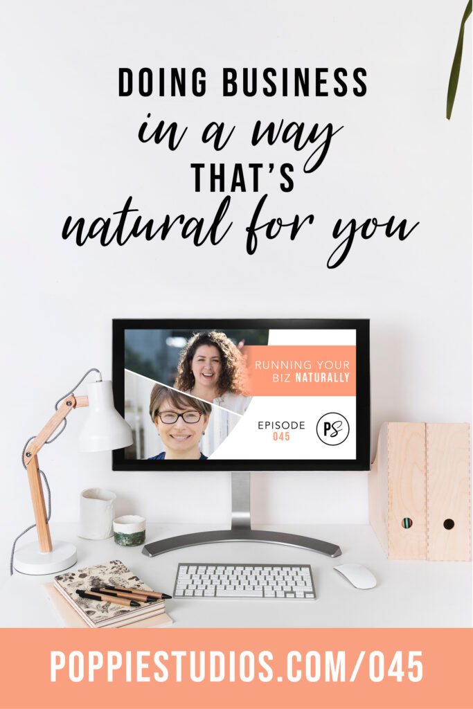 How To Run A Business Naturally | Launch Your Biz | Poppie Studios